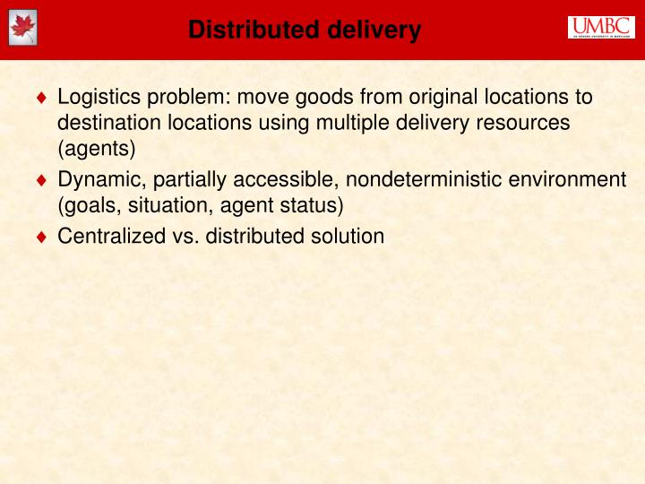Distributed delivery