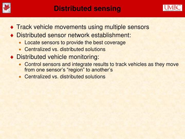 Distributed sensing
