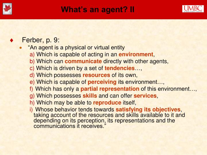 What's an agent? II