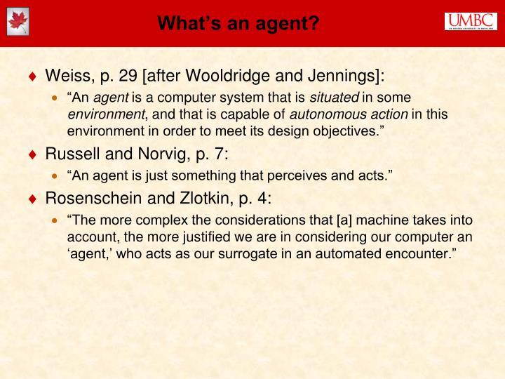 What's an agent?