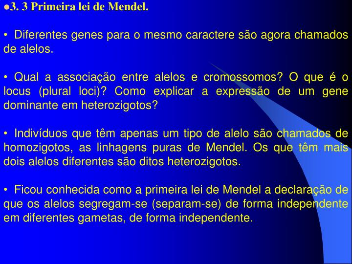 3. 3 Primeira lei de Mendel.