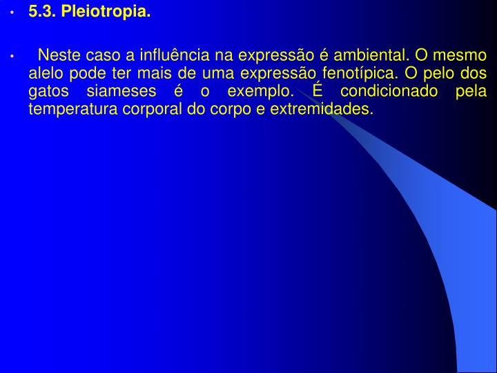 5.3. Pleiotropia.