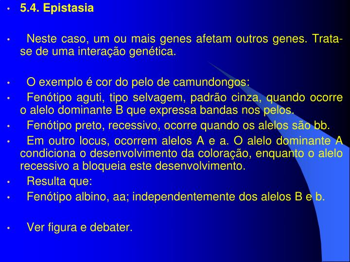 5.4. Epistasia