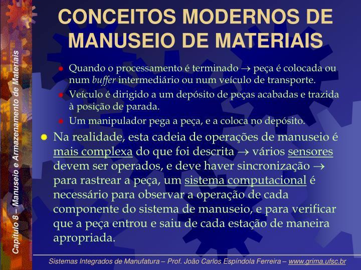 CONCEITOS MODERNOS DE MANUSEIO DE MATERIAIS