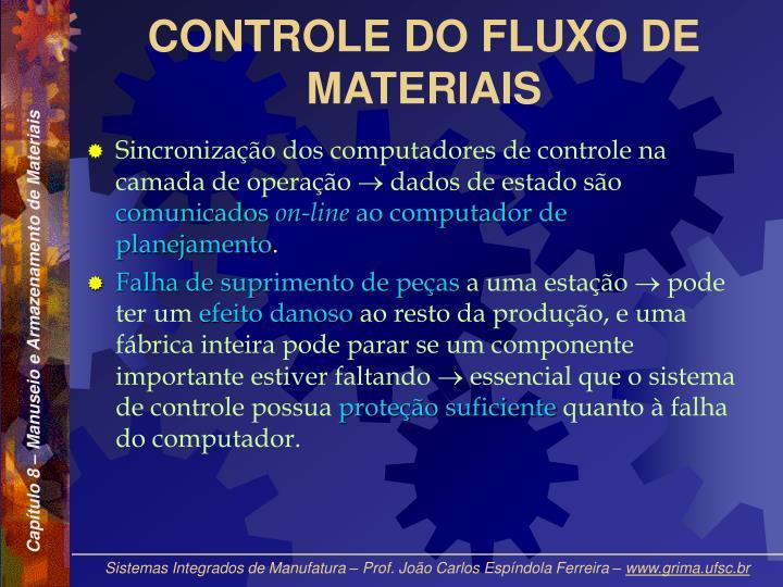 CONTROLE DO FLUXO DE MATERIAIS