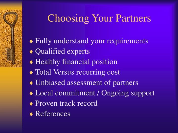 Choosing Your Partners