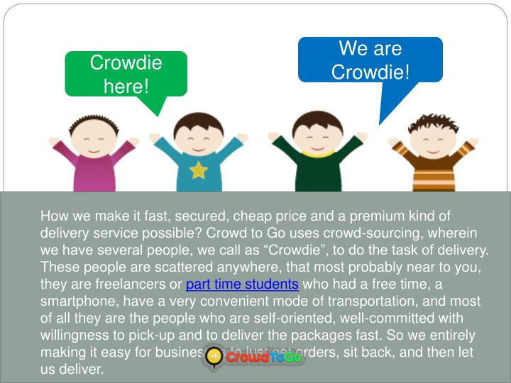 We are Crowdie!