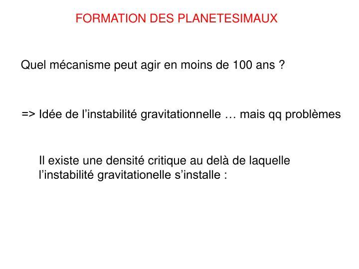 FORMATION DES PLANETESIMAUX