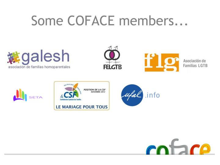 Some COFACE members...