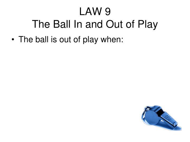 LAW 9