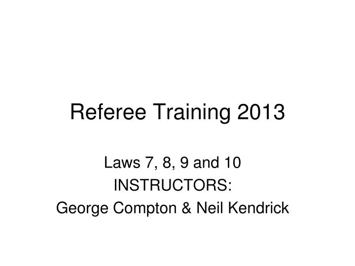 Referee Training 2013