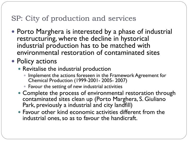 SP: City of production and services