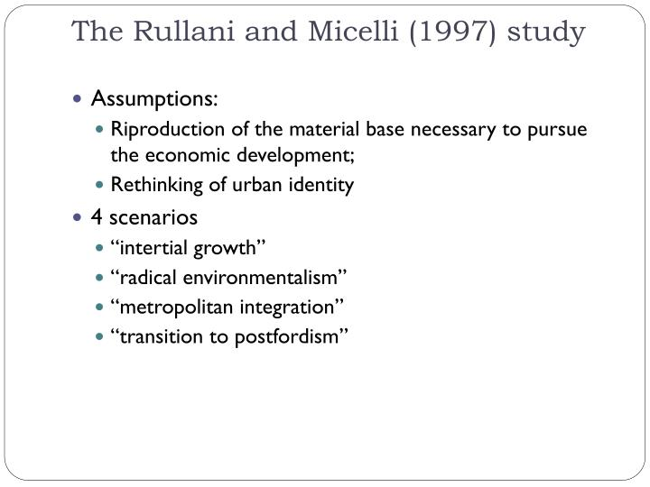 The Rullani and Micelli (1997) study