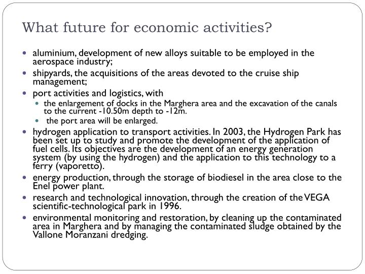 What future for economic activities?