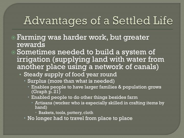 Advantages of a Settled Life