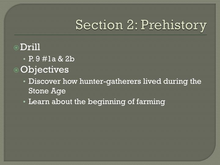 Section 2: Prehistory