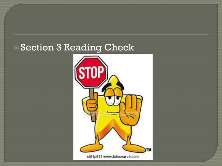 Section 3 Reading Check
