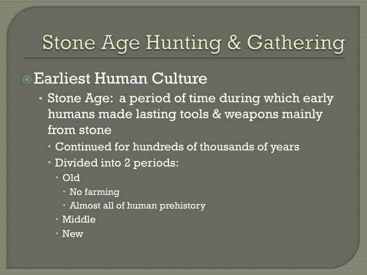 Stone Age Hunting & Gathering
