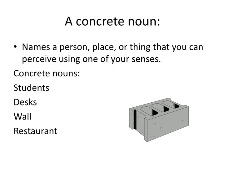 A concrete noun: