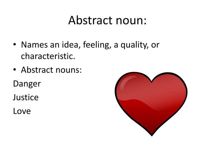 Abstract noun: