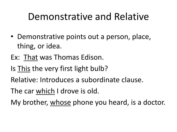 Demonstrative and Relative