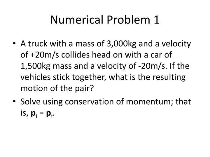 Numerical Problem 1