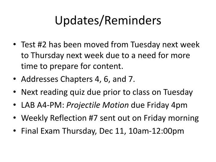 Updates/Reminders