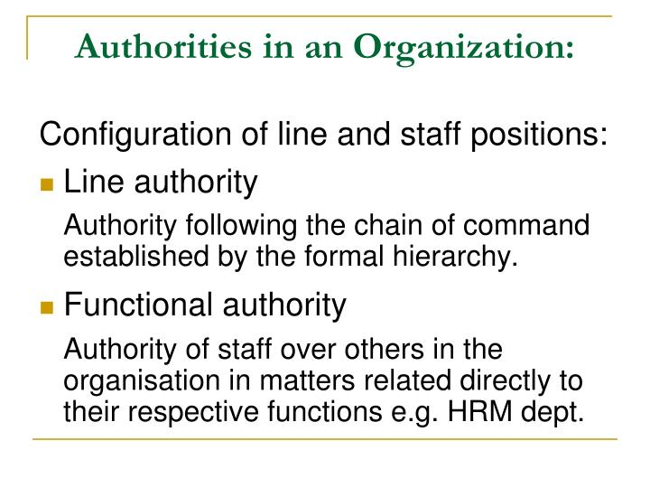 Authorities in an Organization: