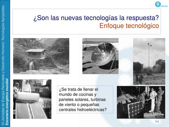 ¿Son las nuevas tecnologías la respuesta?