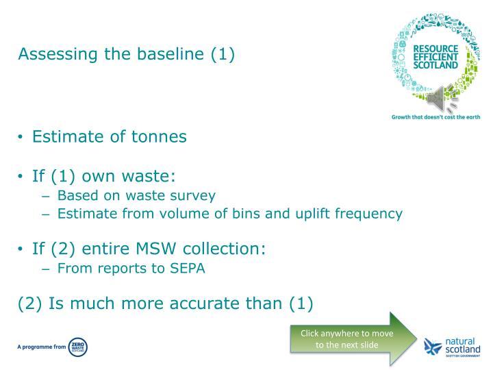 Assessing the baseline (1)