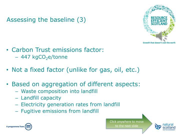Assessing the baseline (3)