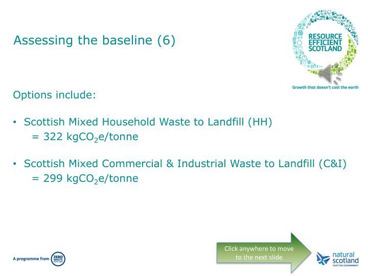 Assessing the baseline (6)