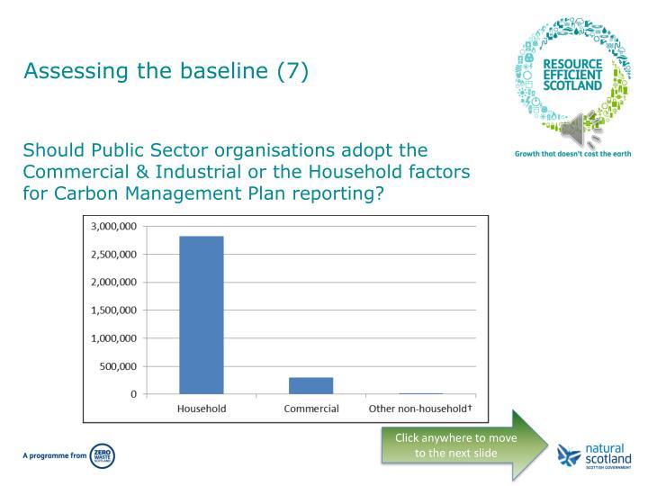 Assessing the baseline (7)