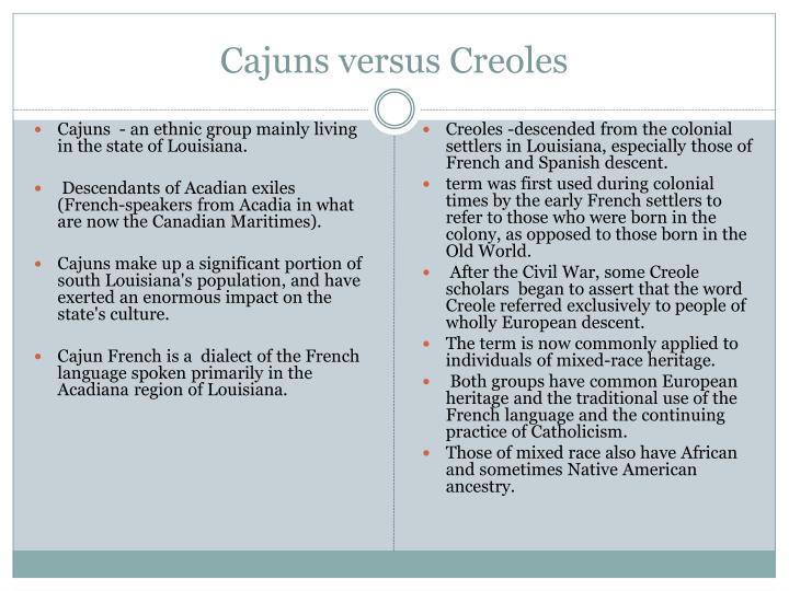 Cajuns versus Creoles