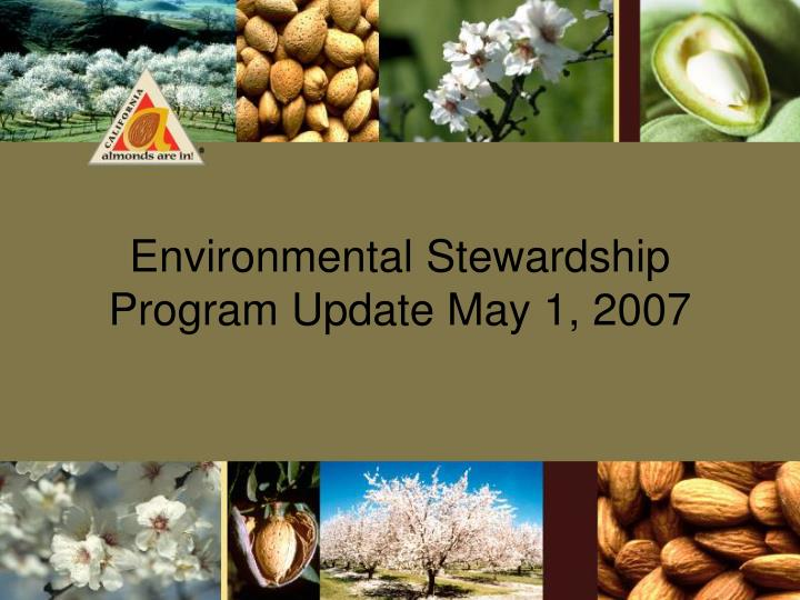 Environmental Stewardship Program Update May 1, 2007