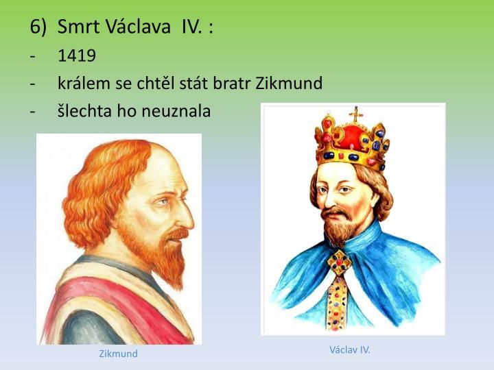 Smrt Václava  IV. :