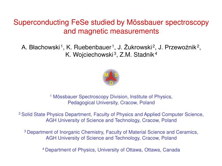Superconducting FeSe studied by Mössbauer spectroscopy
