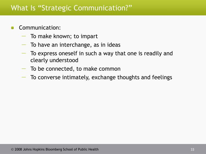 "What Is ""Strategic Communication?"""