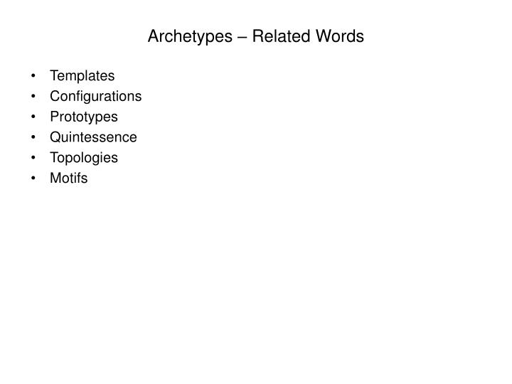 Archetypes – Related Words