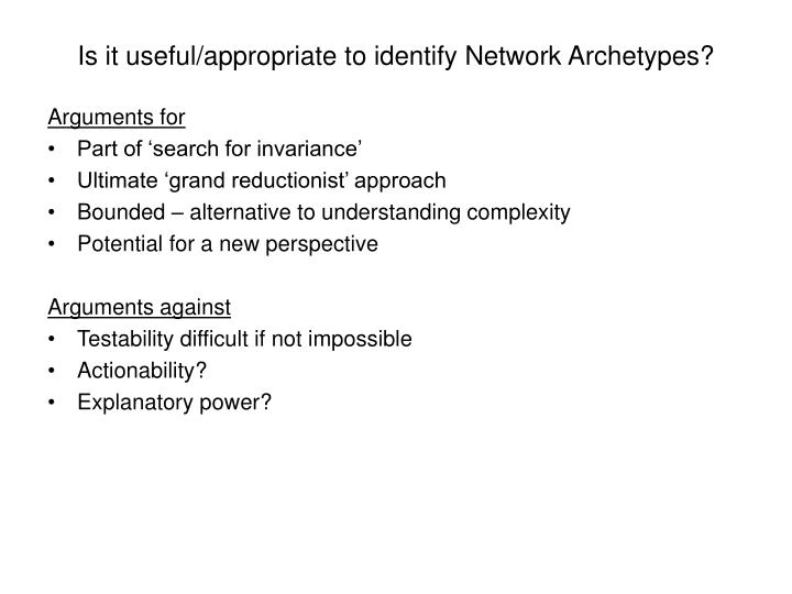 Is it useful/appropriate to identify Network Archetypes?