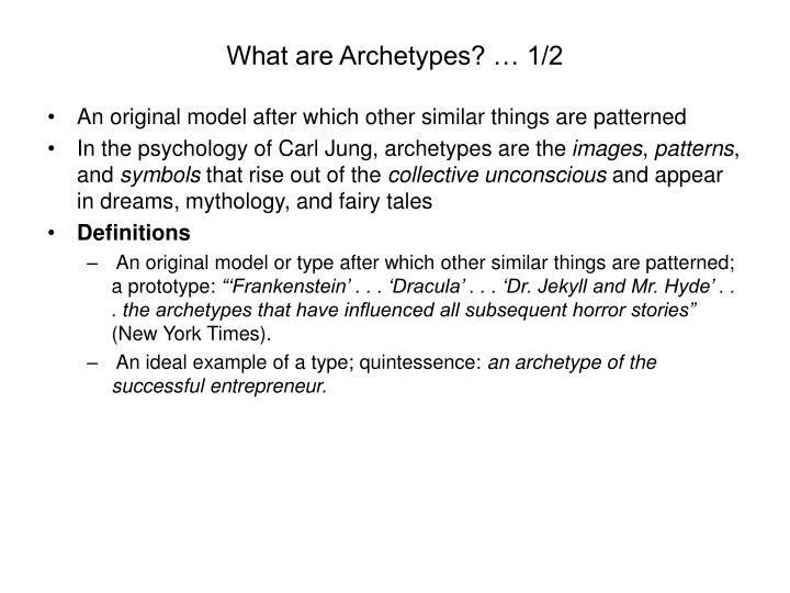 What are Archetypes? … 1/2