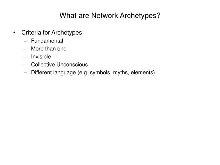 What are Network Archetypes?
