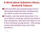 a word about substance abuse alcohol tobacco