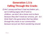 generation 1 5 is falling through the cracks