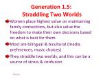 generation 1 5 straddling two worlds