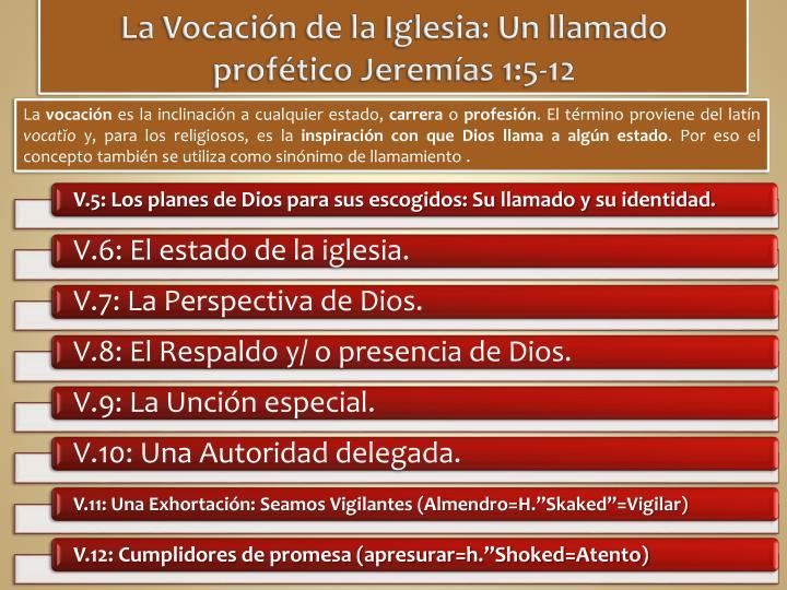 La Vocación de la Iglesia: Un llamado profético Jeremías 1:5-12