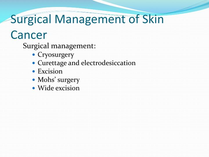 Surgical Management of Skin Cancer