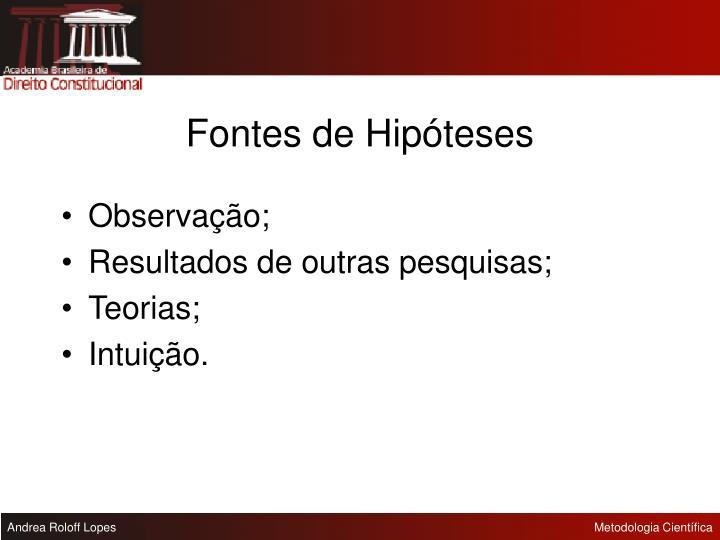 Fontes de Hipóteses