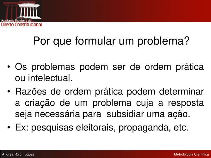 Por que formular um problema?