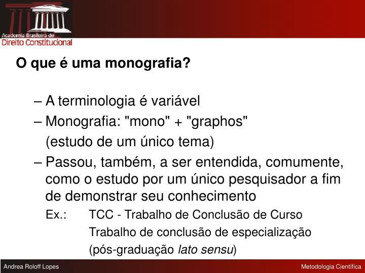 O que é uma monografia?